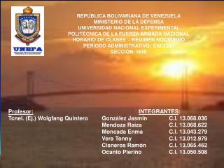 REPÚBLICA BOLIVARIANA DE VENEZUELA MINISTERIO DE LA DEFENSA UNIVERSIDAD NACIONAL EXPERIMENTAL