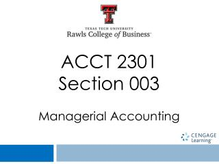 ACCT 2301 Section 003  Managerial Accounting
