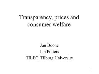 Transparency, prices and consumer welfare