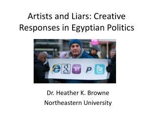 Artists and Liars: Creative Responses  in Egyptian Politics