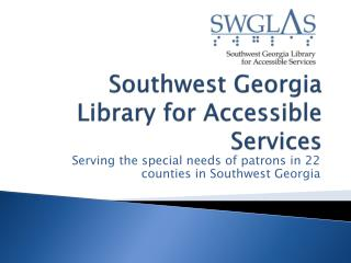 Southwest Georgia Library for Accessible Services