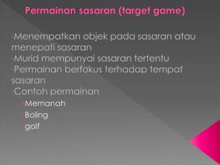 Permainan sasaran  (target game)