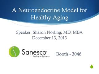 A  Neuroendocrine  Model for Healthy Aging