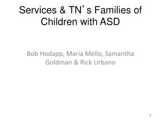 Services & TN ' s Families of Children with ASD