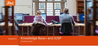 Knowledge Base+ and JUSP