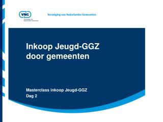 Inkoop  Jeugd-GGZ door gemeenten
