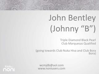 "John Bentley (Johnny ""B"")"