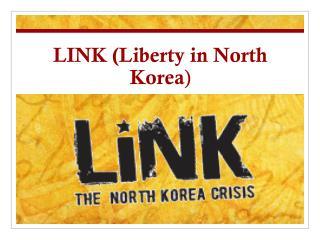 LINK (Liberty in North Korea )