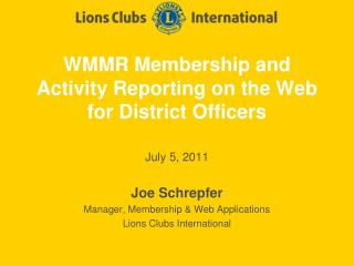 WMMR Membership and Activity Reporting on the Web for District Officers