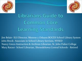Librarians Guide to Common Core  Learning Standards