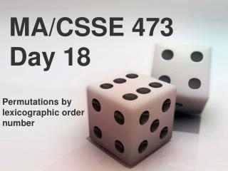 MA/CSSE 473 Day 18