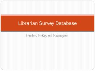 Librarian Survey Database