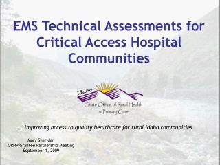 EMS Technical Assessments for Critical Access Hospital Communities