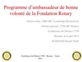 Programme d'ambassadeur de bonne volonté de la Fondation Rotary