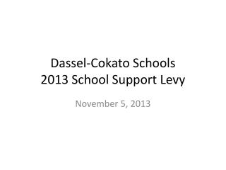 Dassel-Cokato Schools  2013 School Support Levy