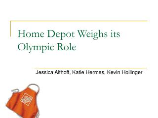 Home Depot Weighs its Olympic Role