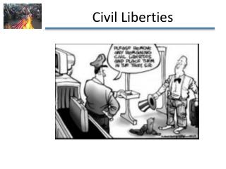 What are civil liberties? Definition: individual protections against the government