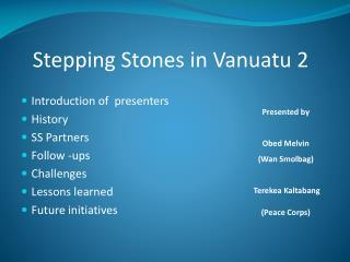 Stepping Stones in Vanuatu 2