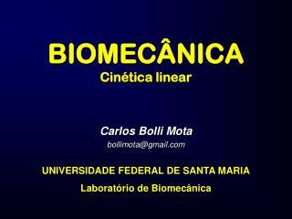 BIOMECÂNICA Cinética linear