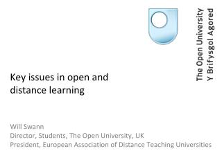 Key issues in open and distance learning