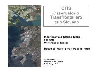 OTIS Osservatorio  Transfrontaliero Italo  Sloveno