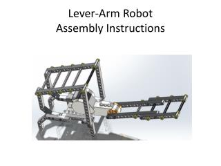 Lever-Arm Robot Assembly Instructions