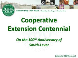 Cooperative Extension Centennial