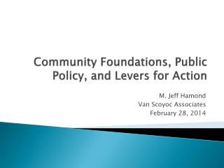 Community Foundations, Public Policy, and Levers for Action