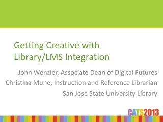 Getting Creative with Library/LMS Integration