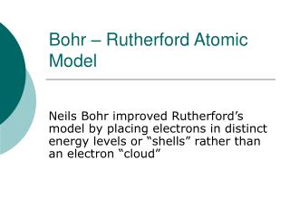 Bohr – Rutherford Atomic Model