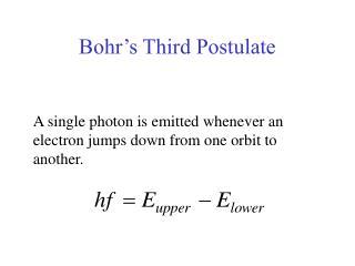 Bohr's Third Postulate