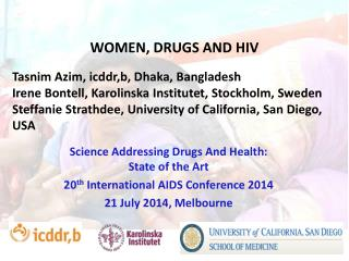 WOMEN, DRUGS AND HIV