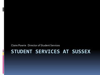 Student Services at Sussex
