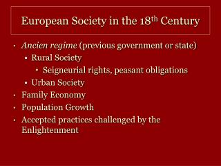 European Society in the 18 th  Century