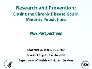 Research and Prevention:  Closing the Chronic Disease Gap in  Minority Populations