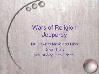 Wars of Religion Jeopardy
