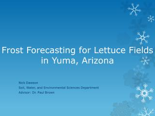 Frost Forecasting for Lettuce Fields in Yuma, Arizona
