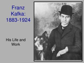Franz Kafka: 1883-1924