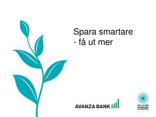 Spara smartare - få ut mer