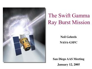 The Swift Gamma Ray Burst Mission