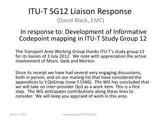 ITU-T SG12 Liaison Response  (David Black, EMC)