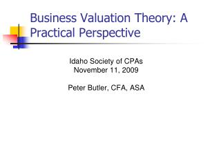 Business Valuation Theory: A Practical Perspective