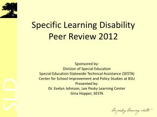 Specific Learning Disability Peer Review 2012