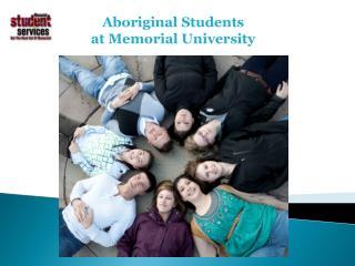 Aboriginal Students  at Memorial University