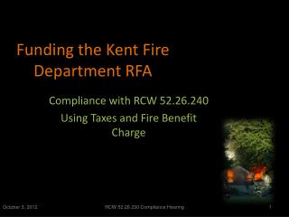 Funding the Kent Fire Department RFA