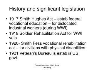 History and significant legislation
