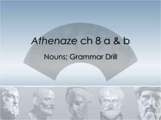 Athenaze ch  8 a & b