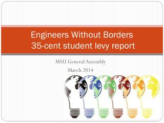 Engineers Without Borders  35-cent student levy report