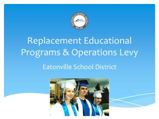 Replacement Educational Programs & Operations Levy