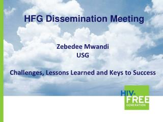 Zebedee Mwandi USG Challenges, Lessons Learned and Keys to Success